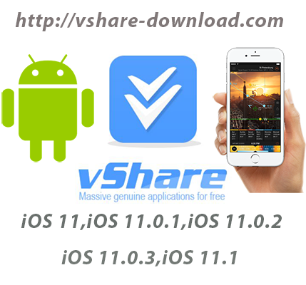vShare Download On iOS 11,11 0 1,11 0 2,11 0 3,11 1[Tutorial Guide